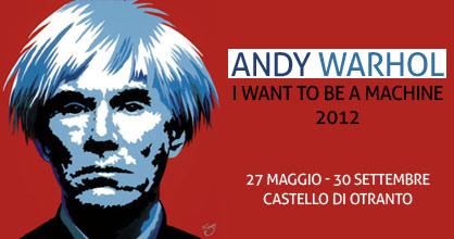 Mostra Andy Warhol a Otranto