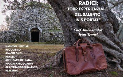 Radici: tour esperienziale del Salento in 5 portate